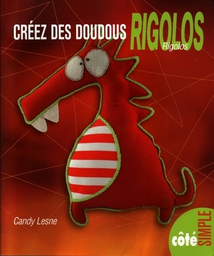 Livre Créer des doudous rigolos
